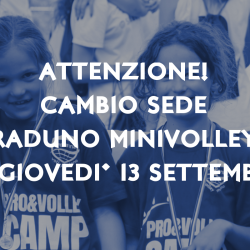 Cambio Sede OpenDay MINIVOLLEY