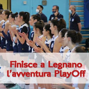 Finisce a Legnano l'avventura playoff e l'ottima stagione del ritorno in B.